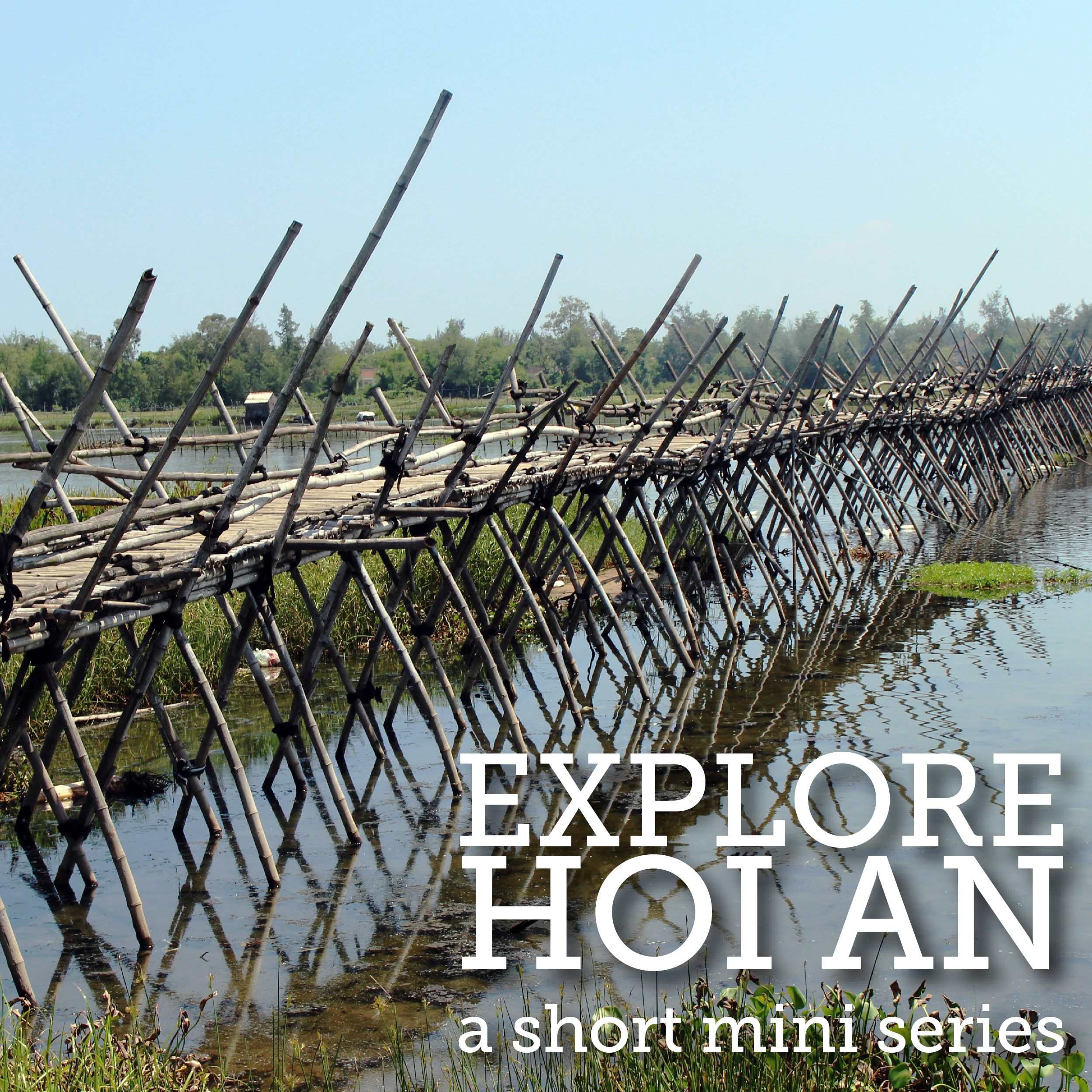 Hoi An, Vietnam Tours - See the Real Vietnam