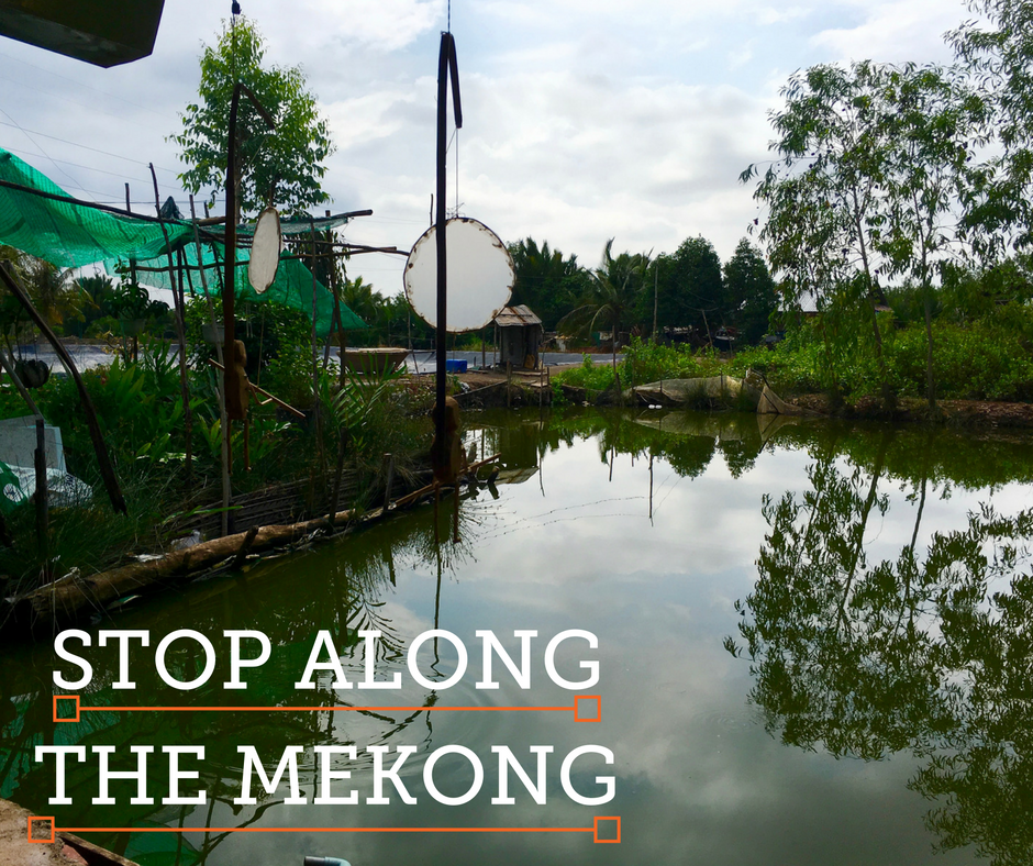 STOP ALONG THE MEKONG